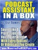 Podcast Assistant In A Box with MRR