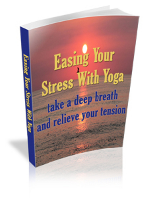 Product picture Easing Your Stress With Yoga with MRR