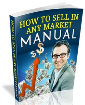 Product picture How To Sell In Any Market Manual with MRR